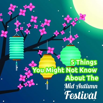 More than Mooncakes: 5 things that might surprise you about the Mid-Autumn Festival