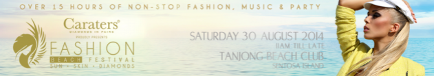 [Giveaway] Win a pair of tickets to Fashion Beach Festival, the world's most glamorous beach party!